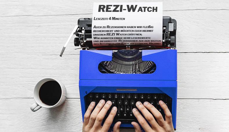 REZI-WATCH – Rezensionen der letzten Woche
